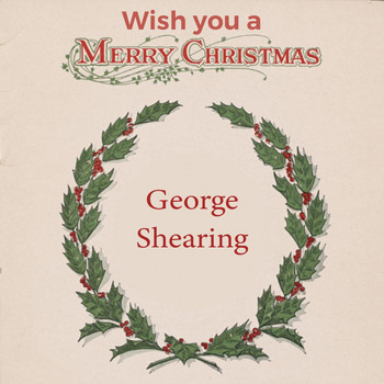 George Shearing - Wish you a Merry Christmas