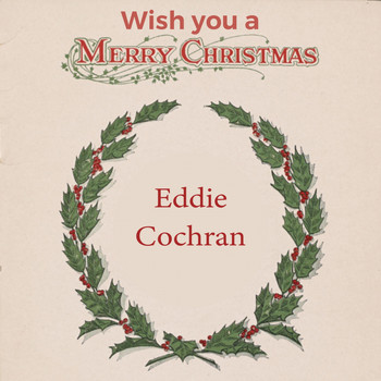 Eddie Cochran - Wish you a Merry Christmas