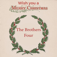 The Brothers Four - Wish you a Merry Christmas