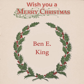 Ben E. King - Wish you a Merry Christmas