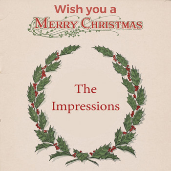 The Impressions - Wish you a Merry Christmas