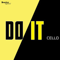Cello - Do It