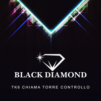 Black Diamond - Tk6 chiama torre controllo