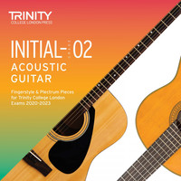 TJ Walker & Simon Hurley - Initial-Grade 2 Acoustic Guitar Fingerstyle & Plectrum Pieces for Trinity College London Exams 2020-2023