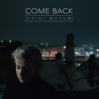 Heidi Musum - Come Back