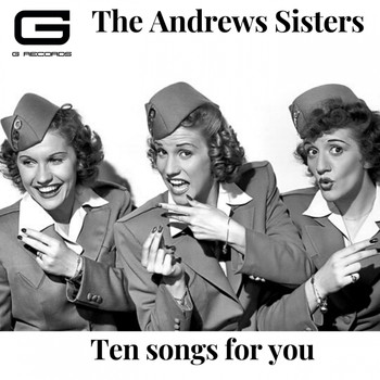 The Andrews Sisters - Ten songs for you