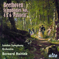 "Bernard Haitink and London Symphony Orchestra - Beethoven: Symphonies Nos. 4 & 6 ""Pastoral"""