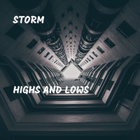 Storm - Highs and Lows (Explicit)