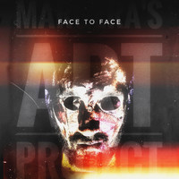 Margera's Art Project - Face To Face