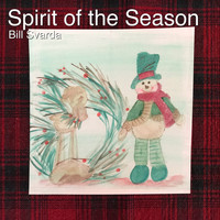 Bill Svarda - Spirit of the Season