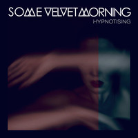 Some Velvet Morning - Hypnotising
