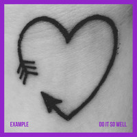Example - Do It So Well