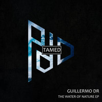 Guillermo DR - The Water Of Nature