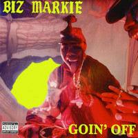Biz Markie - Goin' Off (Explicit)