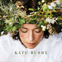 Kate Rusby - Holly Head