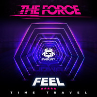 The Force - Feel / Time Travel