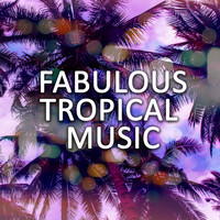 Brazilian Lounge Project - Fabulous Tropical Music: Chillout House Vibes Ideal for Endless Relax