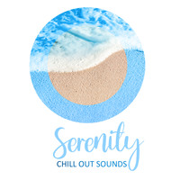 Ibiza 2017, Chilled Ibiza - Serenity Chill Out Sounds: Chillout Relaxing Beats & Vibes, Electronic Tunes Background for Good Atmosphere, Rest & Relax