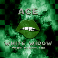 Ace - White Widow (Explicit)