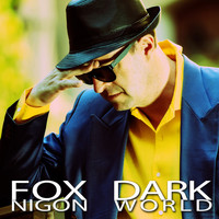 Fox Nigon - Dark World
