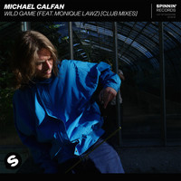 Michael Calfan - Wild Game (feat. Monique Lawz) (Club Mixes)