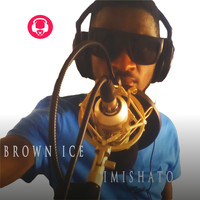 Brown Ice - Imishato