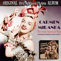 "Carmen Miranda - The South American Way (From the Musical ""Streets of Paris"")"