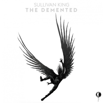 Sullivan King - The Demented (Explicit)