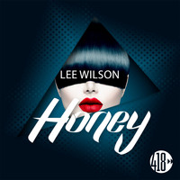 Lee Wilson - Honey (Remixes)