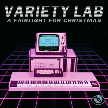 Variety Lab - A Fairlight for Christmas