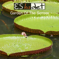 Eskadet - Garden of the Senses