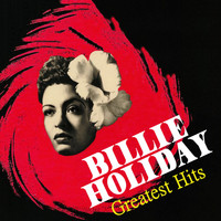 Billie Holiday - Billie Holiday - Greatest Hits