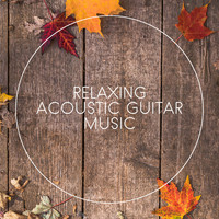 Calming Sounds, Pure Massage Music, Relaxing Acoustic Guitar - Relaxing Acoustic Guitar Music