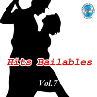 Varios Artistas - Hits Bailables, Vol. 7