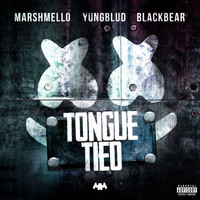 Marshmello - Tongue Tied (Explicit)