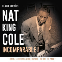 Nat King Cole - Incomparable!