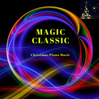 Richard Settlement - Magic Classic: Christmas Piano Music