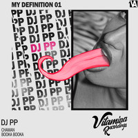 DJ PP - My Definition 01