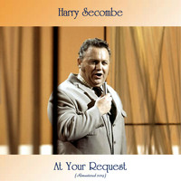 Harry Secombe - At Your Request (Remastered 2019)