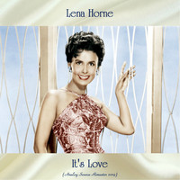 Lena Horne - It's Love (Analog Source Remaster 2019)