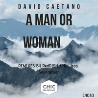 David Caetano - A Man or Woman