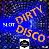 Slot - Dirty Disco