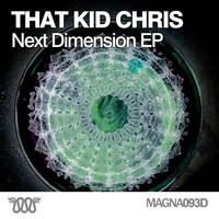That Kid Chris - Next Dimension EP