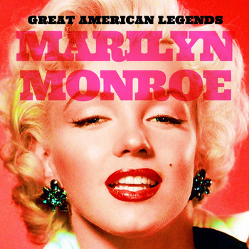 Marilyn Monroe - Great American Legends