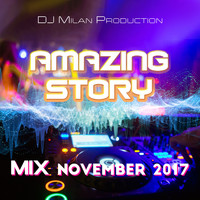 DJ Milan Production - Amazing Story