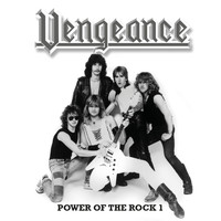 Vengeance - Power of the Rock, Vol. 1 (Remastered)