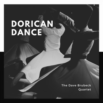 The Dave Brubeck Quartet - Dorican Dance