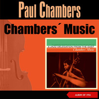 Paul Chambers - Chambers' Music (Album of 1956)