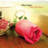 Allan Taylor - Feels Like Home