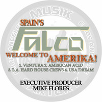 Falco - Welcome to Amerika!